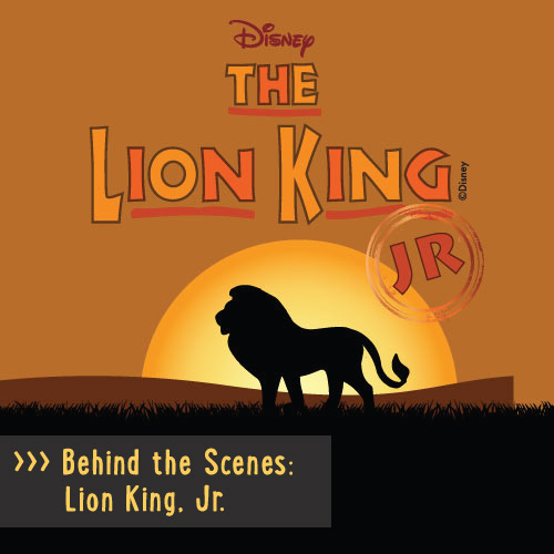 Behind The Scenes Lion King Jr