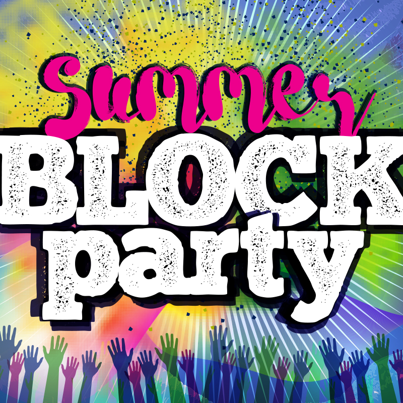 Neighborhood Summer Block Parties Free