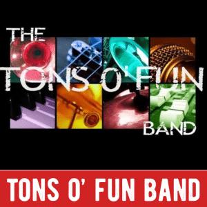Tons O' Fun Band