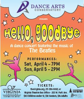 Dance Arts - Hello, Goodbye. A dance concert featuring the music of The Beatles. April 4 & April 5