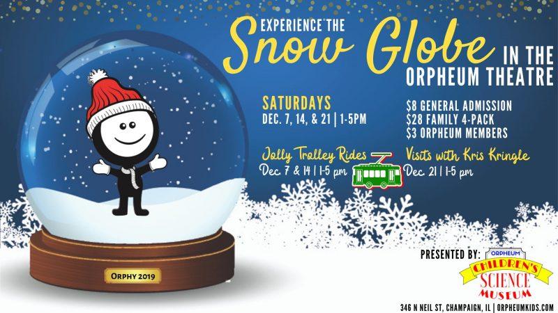 Experience the Snow Globe in the Orpheum Theatre: Saturdays, Dec 7, 14, 21 1-5p