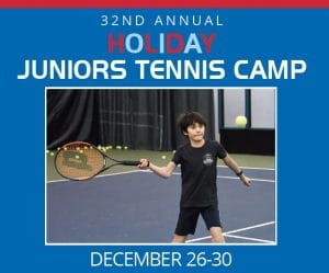 32nd Annual Holiday Juniors Tennis Camp: December 26-30