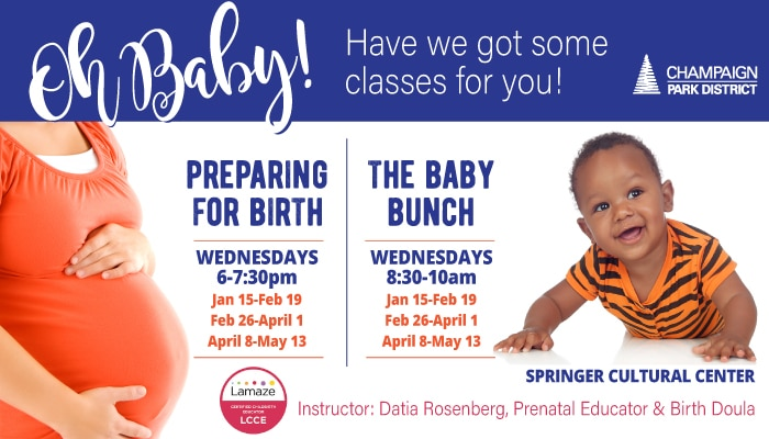 Oh Baby! Preparing for Birth classes Wednesdays 6-7:30p & The Baby Bunch Wednesdays 8:30-10:00am