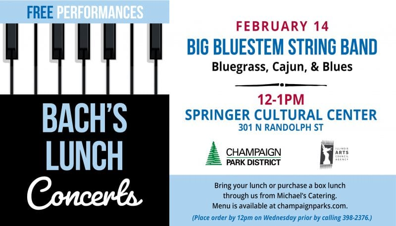 Bach's Lunch Concert: Big Bluestem String Band (Bluegrass, cajun, & blues) February 14 12pm-1pm Springer Cultural Center