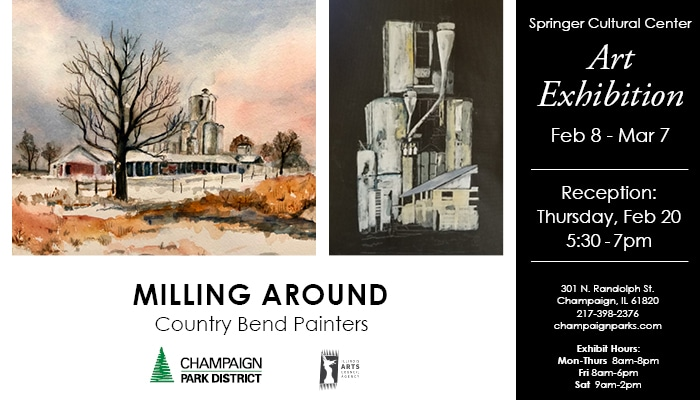 Milling Around by Country Bend Painters. Art Exhibition Feb 8-March 7. Reception Thursday February 20 5:30p-7p