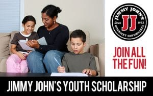 Jimmy John's Youth Scholarship. Join all the fun!