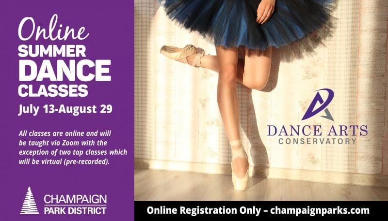 Online Summer Dance Classes. Julyu 13-August 29. All classes are online and will be taught via Zoom with the exception of two tap classes which will be virtual (pre-recorded). Online Registration Only-Champaignparks.com