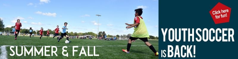 Youth Soccer is Back! Click here for fun! Summer & Fall