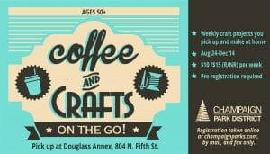 Coffee and Crafts on the Go! Weekly craft projects you pick up and make at home. August 24-December 14.
