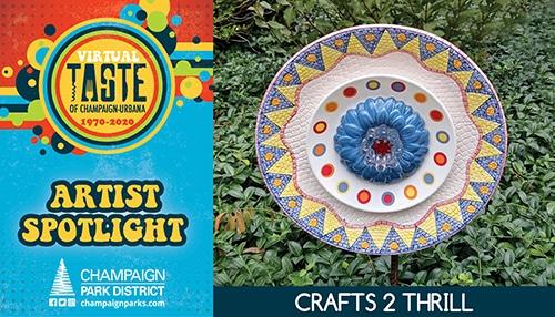 Virtual Taste of C-U Artist Spotlight: Crafts 2 Thrill