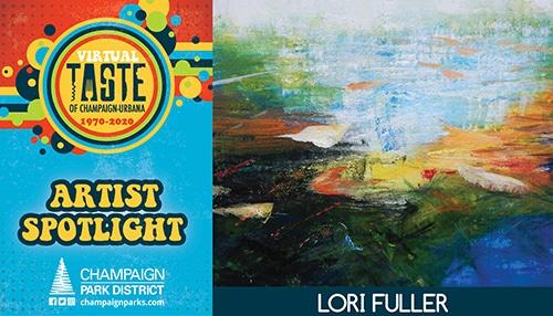 Virtual Taste of C-U Artist Spotlight: Lori Fuller