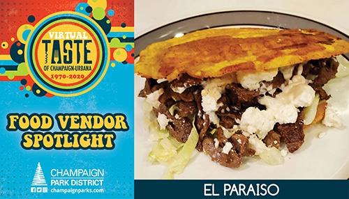 Virtual Taste of C-U Food Vendor Spotlight: El Paraiso