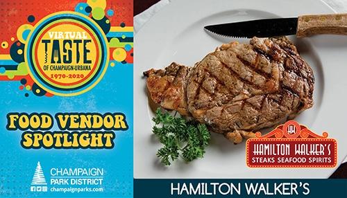 Virtual Taste of C-U Food Vendor Spotlight: Hamilton Walker's