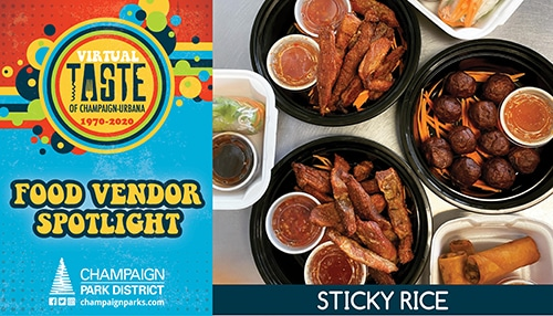 Virtual Taste of C-U Food Vendor Spotlight: Sticky Rice