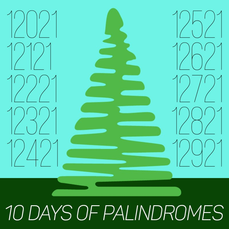 10 days of palindromes