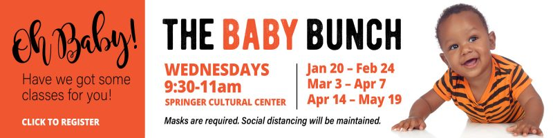 Oh Baby! Have we got some classes for you! The Baby Bunch. Wednesdays 9:30a-11a. Click to register