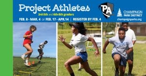 Project Athletes. 3rd to 5th and 6th to 8th graders. Feb 8 to March 4 and feb 17-april 14. Register by feb 4