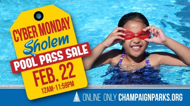 Cyber Monday Sholem Pool Pass Sale is February 22 from 12a-11:59p.