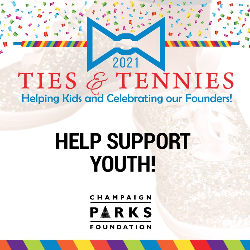 Ties & Tennies Helping Kids and celebrating our founders. Champaign Parks Foundation