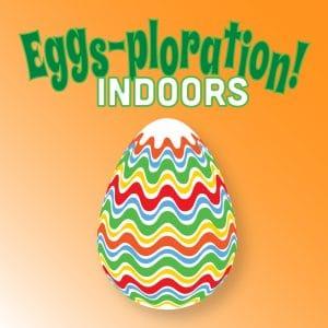Eggs-ploration! Indoors