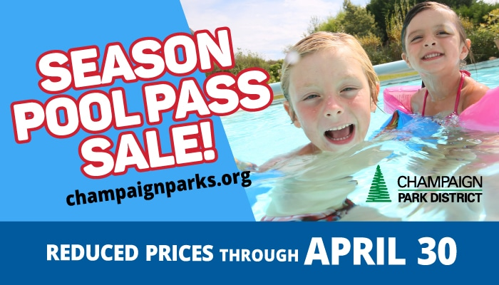 Season Pool Pass Sale at champaignparks.org. Reduced Prices through April 30.