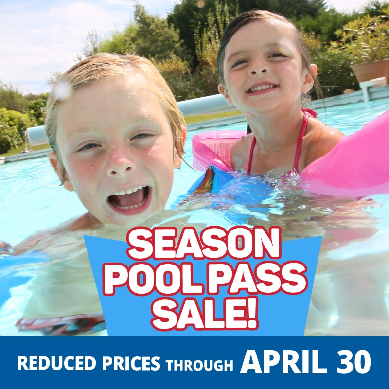 Season Pool Pass Sale! Reduced Prices through April 30